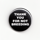 THANK_YOU_FOR_NOT_BREEDING_scan